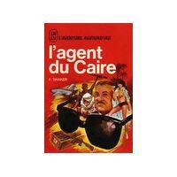 L'agent du Caire - Farid Shaker - Livre <br /><b>1 EUR</b> Livrenpoche.com