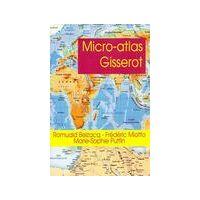 Micro-atlas Gisserot - Romuald Belzacq - Livre <br /><b>3.97 EUR</b> Livrenpoche.com