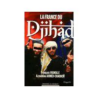 La France du Djihad - Francois Ahmed-Chaouch - Livre <br /><b>3.97 EUR</b> Livrenpoche.com