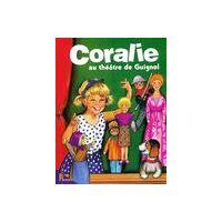 Coralie au théâtre de Guignol - Brigitte Yerna - Livre <br /><b>3.97 EUR</b> Livrenpoche.com