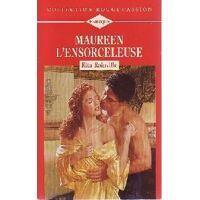 Maureen l'ensorceleuse - Rita Rainville - Livre <br /><b>1.60 EUR</b> Livrenpoche.com