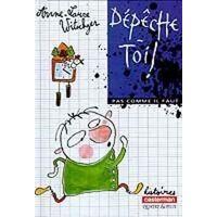 Dépêche-toi ! - Anne-Laure Witschger - Livre <br /><b>2.85 EUR</b> Livrenpoche.com