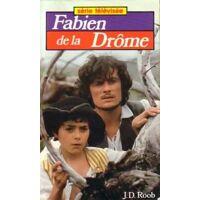 Fabien de la Drôme - Jean-Daniel Roob - Livre <br /><b>1 EUR</b> Livrenpoche.com