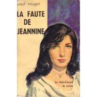 La faute de Jeannine - Paul Rouget - Livre <br /><b>5.09 EUR</b> Livrenpoche.com