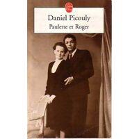 Paulette et Roger - Daniel Picouly - Livre <br /><b>1 EUR</b> Livrenpoche.com