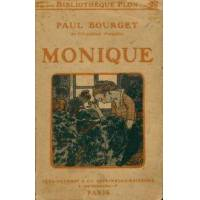 Monique - Paul Bourget - Livre <br /><b>5.39 EUR</b> Livrenpoche.com