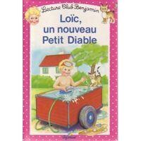 Loïc, un nouveau petit diable - Annick Lacroix - Livre <br /><b>2.38 EUR</b> Livrenpoche.com