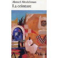 La ceinture - Ahmed Abodehman - Livre <br /><b>5.10 EUR</b> Livrenpoche.com