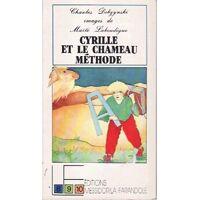 Cyrille et le chameau Méthode - Charles Dobzynski - Livre <br /><b>2.73 EUR</b> Livrenpoche.com