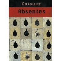Absentes - Ahmed Kalouaz - Livre <br /><b>2.10 EUR</b> Livrenpoche.com