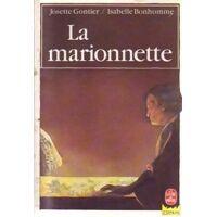 La marionnette - Josette Gontier - Livre <br /><b>2.00 EUR</b> Livrenpoche.com