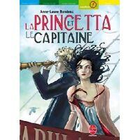 La princetta et le capitaine - Anne-Laure Bondoux - Livre <br /><b>2.52 EUR</b> Livrenpoche.com