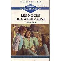 Les noces de Gwendoline - Caroline Jantz - Livre <br /><b>1.99 EUR</b> Livrenpoche.com
