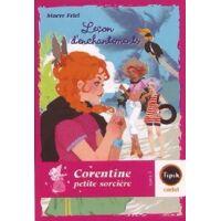 Corentine petite sorcière Tome III : Leçon d'enchantements - Maeve Friel - Livre <br /><b>3.82 EUR</b> Livrenpoche.com