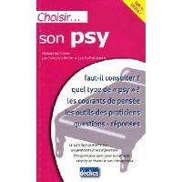 Choisir son psy - Mickaël Benyamin - Livre <br /><b>2.85 EUR</b> Livrenpoche.com