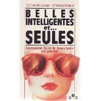 Belles, intelligentes et... Seules - Melvyn Kinder - Livre <br /><b>2.81 EUR</b> Livrenpoche.com