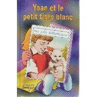Yoan et le petit tigre blanc - Jean-François Radiguet - Livre <br /><b>1.43 EUR</b> Livrenpoche.com