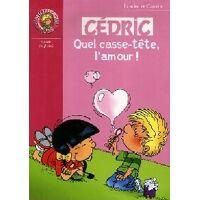 Cédric Tome XIX : Quel casse tête l'amour - Cauvin ; Laudec - Livre <br /><b>2.4 EUR</b> Livrenpoche.com