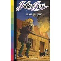Julie et Jess Tome IV : Sauvés par Jess ! - Lucy Daniels - Livre <br /><b>2.00 EUR</b> Livrenpoche.com