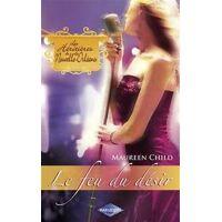 Le feu du désir - Maureen Child - Livre <br /><b>2.57 EUR</b> Livrenpoche.com