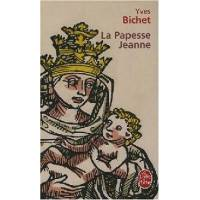 La papesse Jeanne - Yves Bichet - Livre <br /><b>3.84 EUR</b> Livrenpoche.com