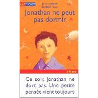 Jonathan ne peut pas dormir - Nathalie Hoestlandt - Livre <br /><b>2.59 EUR</b> Livrenpoche.com