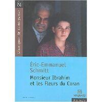 Monsieur Ibrahim et les fleurs du Coran - Eric-Emmanuel Schmitt - Livre <br /><b>2.20 EUR</b> Livrenpoche.com