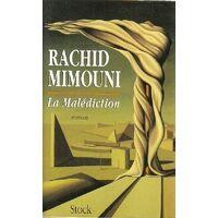 La malédiction - Rachid Mimouni - Livre <br /><b>4 EUR</b> Livrenpoche.com