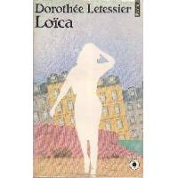 Loïca - Dorothée Letessier - Livre <br /><b>1 EUR</b> Livrenpoche.com