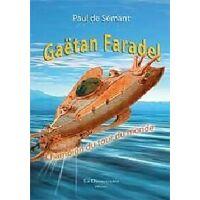 Gaëtan Faradel - Paul De Sémant - Livre <br /><b>4 EUR</b> Livrenpoche.com