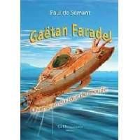 Gaëtan Faradel - Paul De Sémant - Livre <br /><b>3.97 EUR</b> Livrenpoche.com