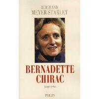 Bernadette Chirac - Bertrand Meyer-Stabley - Livre <br /><b>3.97 EUR</b> Livrenpoche.com