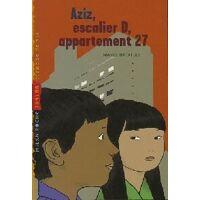 Aziz, escalier D, appartement 27 - Marie Bataille - Livre <br /><b>2.39 EUR</b> Livrenpoche.com