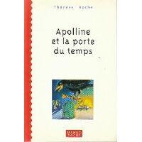 Apolline et la porte du temps - Yves Lequesne - Livre <br /><b>2.96 EUR</b> Livrenpoche.com