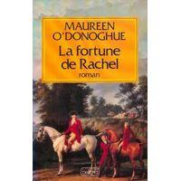 La fortune de Rachel - Maureen O'Donoghue - Livre <br /><b>28.80 EUR</b> Livrenpoche.com