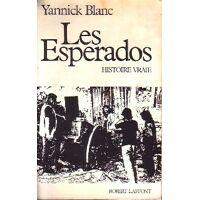 Les Esperados - Yannick Blanc - Livre <br /><b>6.38 EUR</b> Livrenpoche.com