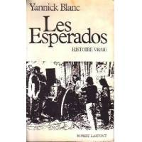 Les Esperados - Yannick Blanc - Livre <br /><b>2.5 EUR</b> Livrenpoche.com