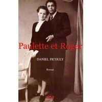 Paulette et Roger - Daniel Picouly - Livre <br /><b>4.00 EUR</b> Livrenpoche.com