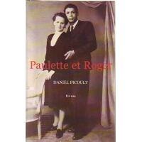 Paulette et Roger - Daniel Picouly - Livre <br /><b>4 EUR</b> Livrenpoche.com
