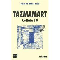 Tazmamart cellule 10 - Ahmed Marzouki - Livre <br /><b>4.22 EUR</b> Livrenpoche.com