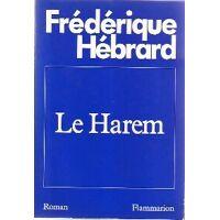 Le harem - Frédérique Hébrard - Livre <br /><b>4.39 EUR</b> Livrenpoche.com
