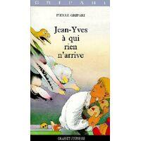 Jean-Yves à qui rien n'arrive - Pierre Gripari - Livre <br /><b>3.39 EUR</b> Livrenpoche.com