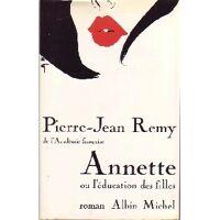 Annette ou l'éducation des filles - Pierre-Jean Rémy - Livre <br /><b>14.99 EUR</b> Livrenpoche.com