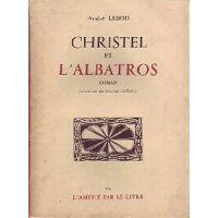 Christel et l'albatros - André Lebois - Livre <br /><b>4.00 EUR</b> Livrenpoche.com