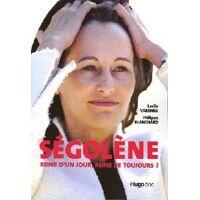 Ségolène. Reine d'un jour, reine de toujours ? - Leslie Blanchard - Livre <br /><b>5.16 EUR</b> Livrenpoche.com