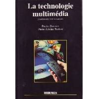 La techonologie multimédia - Pierre-Antoine Boursier - Livre <br /><b>3.99 EUR</b> Livrenpoche.com