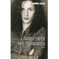 Dans l'enfer des tournantes - Samira Bellil - Livre <br /><b>3.97 EUR</b> Livrenpoche.com