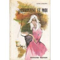 Christine et moi - Astrid Lindgren - Livre <br /><b>41.57 EUR</b> Livrenpoche.com