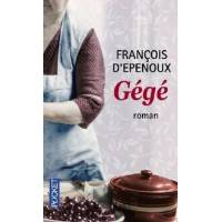 Gégé - François D'Epenoux - Livre <br /><b>4.01 EUR</b> Livrenpoche.com