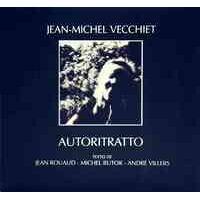 Jean-Michel Vecchiet : Autoritratto - Jean Rouaud - Livre <br /><b>13.02 EUR</b> Livrenpoche.com